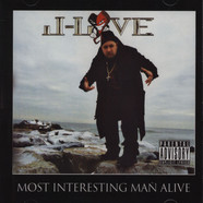J-Love - The Most Interesting Man Alive