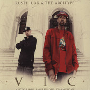 Ruste Juxx & The Arcitype - V.I.C.