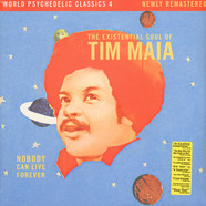 Tim Maia - Nobody Can Live Forever: The Existential Soul