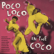 V.A. - Poco Loco In The Coco Volume 1
