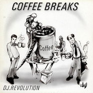 DJ Revolution - Coffee Breaks