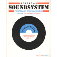 Soul Jazz Records presents - Reggae 45 Soundsystem - The label art of Reggae Singles; A Visual History of Jamaican Reggae 1959-79