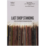 V.A. - Last Shop Standing - The Rise, Fall And Rebirth Of The Independent Record Shop