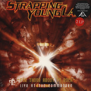 Strapping Young Lad - For Those Aboot To Rock - Live At The Commodore