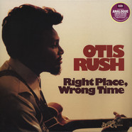 Otis Rush - Right Place Wrong Place