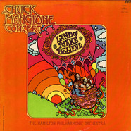 Chuck Mangione - A Chuck Mangione Concert... Land Of Make Believe
