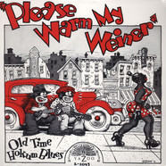 Please Warm My Weiner - Old Time Hokum Blues