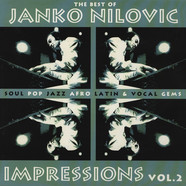 Janko Nilovic - Impressions Volume 2 - The Best Of Janko Nilovic