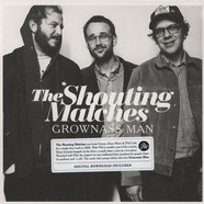 Shouting Matches - Grownass Man