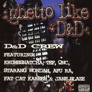 D & D Crew - Ghetto Like D&D