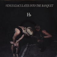 Humanbeast - Venus Ejaculates Into The Banquet