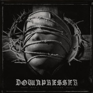 Downpresser - Don't Need A Reason