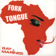 Gay Marines - Fork Tongue