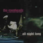 Menheads, The - All Night Long