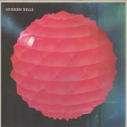 Broken Bells (James Mercer of The Shins & Danger Mouse) - Broken Bells
