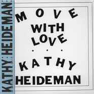 Kathy Heideman - Move With Love