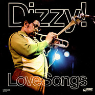 Dizzy Gillespie - Dizzy! Love Songs