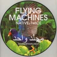 Flying Machines (Native-Twice) - Flying Machines Volume 1