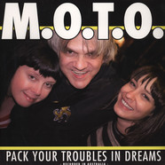 M.o.t.o. - Pack Your Troubles in Dreams