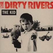Dirty Rivers, The - The Kid