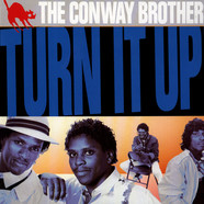 Conway Brothers, The - Turn It Up!