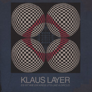 Klaus Layer - Es Ist Wie Ein Kreis (It's Like A Circle) Black Vinyl Edition