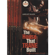 Ashley Kahn - Impulse Records - The House That Trane Built