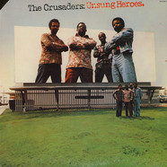 Crusaders, The - Unsung Heroes