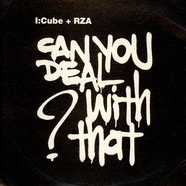 I:Cube + RZA - Can You Deal With That ?