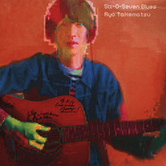 Ryo Takematsu - Six-O-Seven Blues