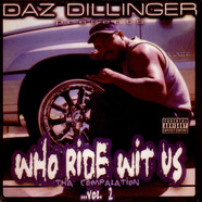Daz Dillinger - Who Ride Wit Us - Tha Compalation - Vol. 2