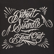 Detroit Swindle - Boxed Out White Vinyl Edition