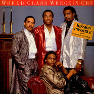 World Class Wreckin' Cru - Mission Possible