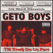 Geto Boys - Til Death Do Us Part