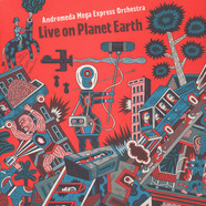 Andromeda Mega Express Orchestra - Live On Planet Earth