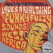 World Psychedelic Funk Classics - Volume 3 - Love's A Real Thing: The Funky Fuzzy Sounds of West Africa