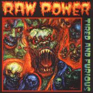 Raw Power - Tired and Furious