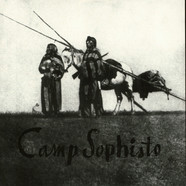Camp Sophisto - Songs In The Praise Of The Revolution