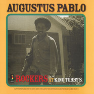 Augustus Pablo - Rockers At King Tubbys