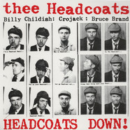 Thee Headcoats - Headcoats Down
