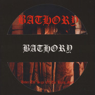 Bathory - Under The Sign Of The Black Mark Picture Disc