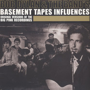 V.A. - Bob Dylan And The Bands Basement Tapes Influences