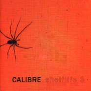 Calibre - Shelflife 3
