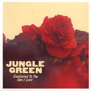 Jungle Green - The One I Love