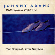 Johnny Adams - Walking On A Tightrope – The Songs Of Percy Mayfield