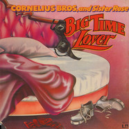Cornelius Brothers & Sister Rose - Big Time Lover