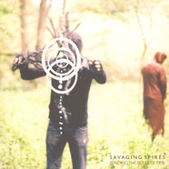 Savaging Spires - Bending The Rules Of Time