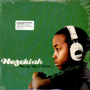 Hezekiah - Hurry Up & Wait