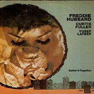 Freddie Hubbard, Curtis Fuller, Yusef Lateef - Gettin' It Together