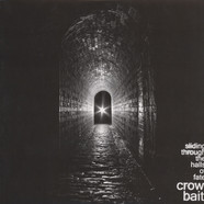 Crow Bait - Sliding Through The Halls Of Fate